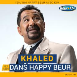 Happy Beur du 09-07-2020 : Khaled