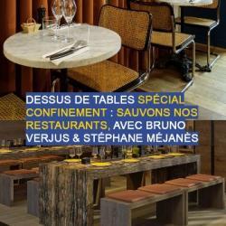 Dessus de tables du 31-10-2020 : Sauvons nos restaurants