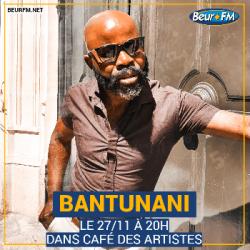 Café des Artistes du 27-11-2020 : Bantunani