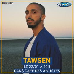 Café des Artistes du 22-01-2021 : Tawsen