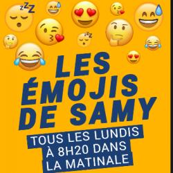 La Matinale du 08-02-2021 : Les Emojis de Samy - Samy Amara