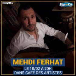 Café des Artistes du 18-02-2021 : Mehdi Ferhat