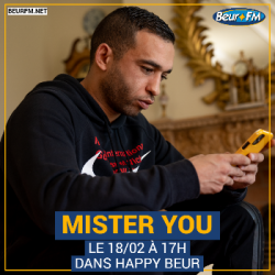 Happy Beur du 18-02-2021 : Mister You
