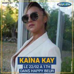 Happy Beur du 22-02-2021 : Kaïna Kay
