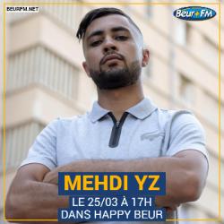 Happy Beur du 25-03-2021 : Mehdi YZ