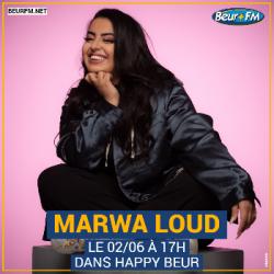 Happy Beur du 02-06-2021 : Marwa Loud