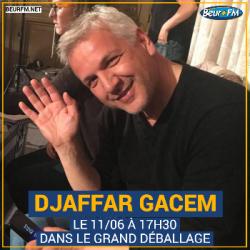 Le Grand Déballage du 11-06-2021 : L'interview de la semaine - Djaffar Gacem