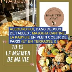 Dessus de tables du 12-06-2021 : Majouja Cantine et sa cuisine Kabyle