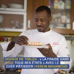 Dessus de tables du 05-06-2021 : La fraise dans tous ses états, avec Hissain Mahamoud