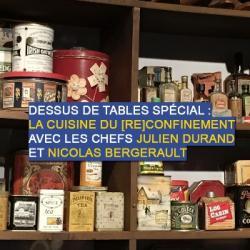 Dessus de tables du 20-03-2021 : La cuisine du (re)confinement