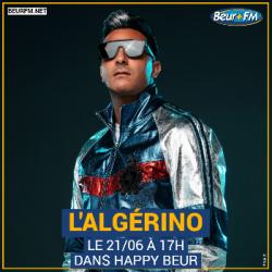 Happy Beur du 21-06-2021 : L'Algérino