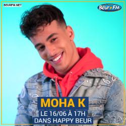 Happy Beur du 16-06-2021 : Moha K