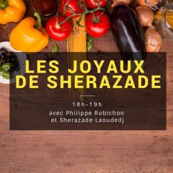 Les joyaux de Sherazade du 24-04-2020